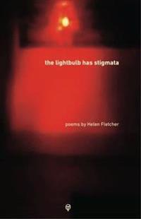 The Lightbulb Has Stigmata