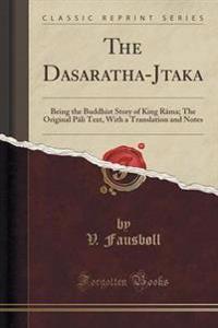 The Dasaratha-J Taka
