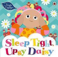 In the Night Garden: Sleep Tight, Upsy Daisy