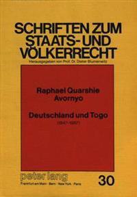 Deutschland Und Togo: 1847-1987