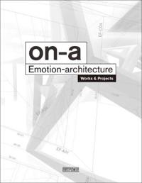 On-A Emotion Architecture: Works and Projects