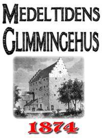 Minibok: Skildring av medeltidens Glimmingehus – Återutgivning av text från 1874