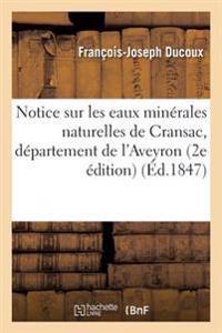Notice Sur Les Eaux Minerales Naturelles de Cransac, Departement de L'Aveyron