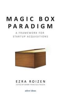 Magic Box Paradigm: A Framework for Startup Acquisitions