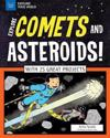 Explore Comets and Asteroids!