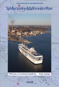 Sjöfartsskyddsföreskrifter - ISPS-koden och anslutande lagstiftning