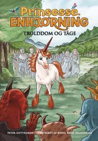 Prinsesse Enhjørning - troldom og tåge
