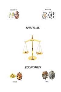 Spiritual Economics: Book One, Genesis to Genetics