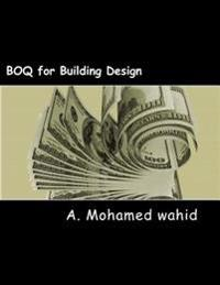 Boq for Building Design: For Project Guidence