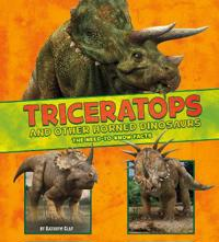 Triceratops and other horned dinosaurs - the need-to-know facts