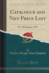 Catalogue and Net Price List
