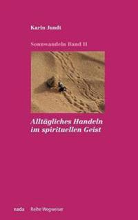 Alltagliches Handeln Im Spirituellen Geist