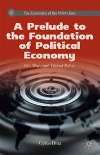 Prelude to the Foundation of Political Economy