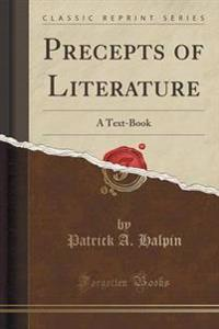 Precepts of Literature