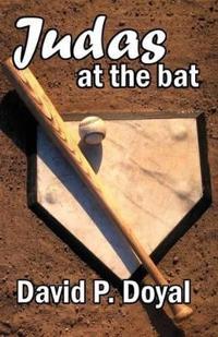 Judas at the Bat