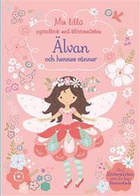 Min lilla pysselbok med klistermärken : Älvan och hennes vänner