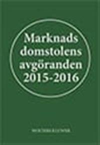 Marknadsdomstolens avgöranden 2015-2016