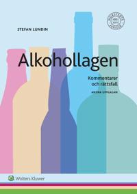 Alkohollagen : kommentarer och rättsfall