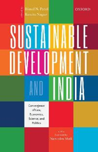 Sustainable Development and India: Convergence of Law, Economics, Science, and Politics