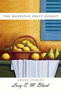 The Marzipan Fruit Basket