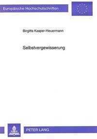 Selbstvergewisserung: Zur Immanenten Poetik in Der -Symfonie Van Victor Slingeland- Von Simon Vestdijk