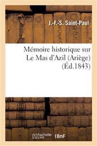 Memoire Historique Sur Le Mas D'Azil Ariege