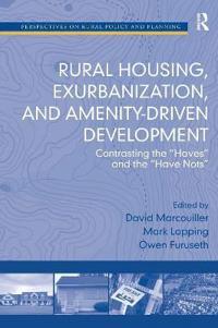Rural Housing, Exurbanization, and Amenity-driven Development