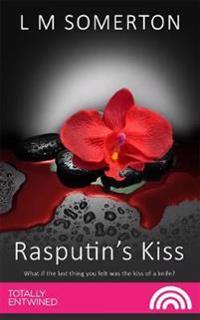 Rasputin's Kiss