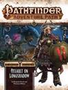 Pathfinder Adventure Path: Ironfang Invasion Part 3 of 6-Assault on Longshadow