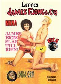 James Fjong & C:o