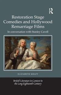 Restoration Stage Comedies and Hollywood Remarriage Films
