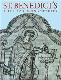 St Benedicts Rule for Monasteries