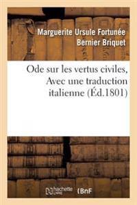 Ode Sur Les Vertus Civiles, Avec Une Traduction Italienne