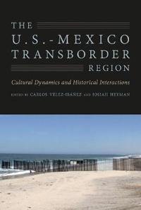 The U.S.-Mexico Transborder Region