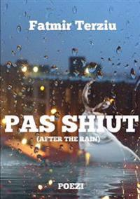 Pas Shiut (After the Rain)