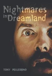 Nightmares in Dreamland