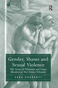 Gender, Shame and Sexual Violence