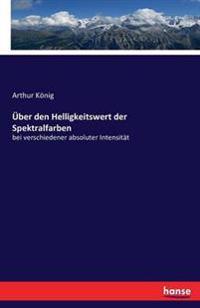 Uber Den Helligkeitswert Der Spektralfarben