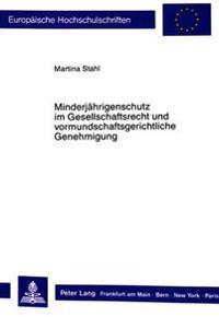 Minderjaehrigenschutz Im Gesellschaftsrecht Und Vormundschaftsgerichtliche Genehmigung