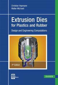 Extrusion Dies for Plastics and Rubber 4e: Design and Engineering Computations