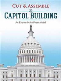 Cut & Assemble the Capitol Building