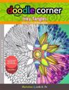 Adult Coloring Book: Doodle Corner Volume 3: Inky Tangles