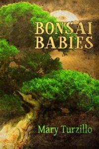 Bonsai Babies