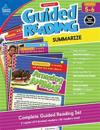 Ready to Go Guided Reading: Summarize, Grades 5 - 6