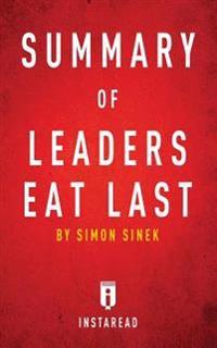 SUMMARY OF LEADERS EAT LAST: BY SIMON SI