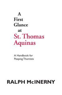 First Glance at St. Thomas Aquinas