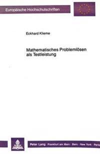 Mathematisches Problemloesen ALS Testleistung