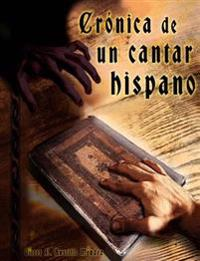 Cronica de Un Cantar Hispano: La Leyenda del Stellarium Chronicorum N 1