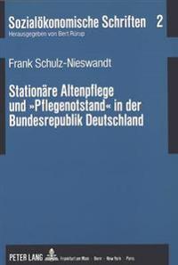 Stationaere Altenpflege Und -Pflegenotstand- In Der Bundesrepublik Deutschland