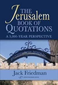 Jerusalem book of quotations - a 3,000 year perspective